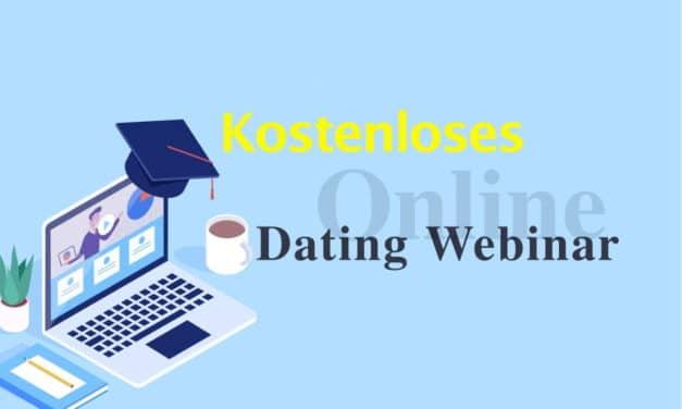Kostenloses DATING Webinar für Männer