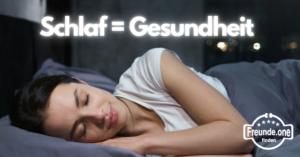 guter Schlaf = Gesundheit