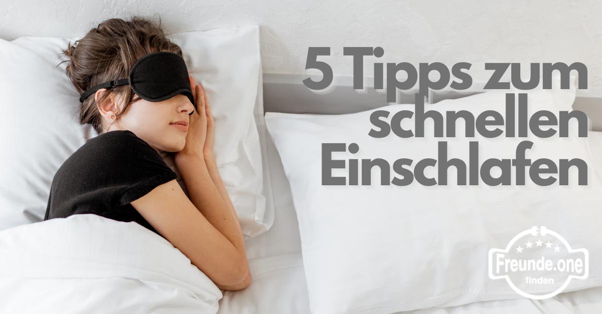 Wie schlaf ich schnell ein 5 Tipps