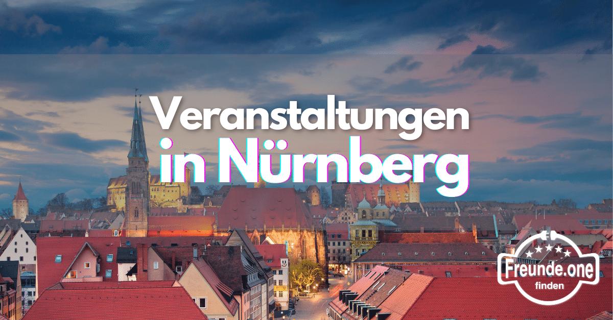 Veranstaltungen in Nürnberg