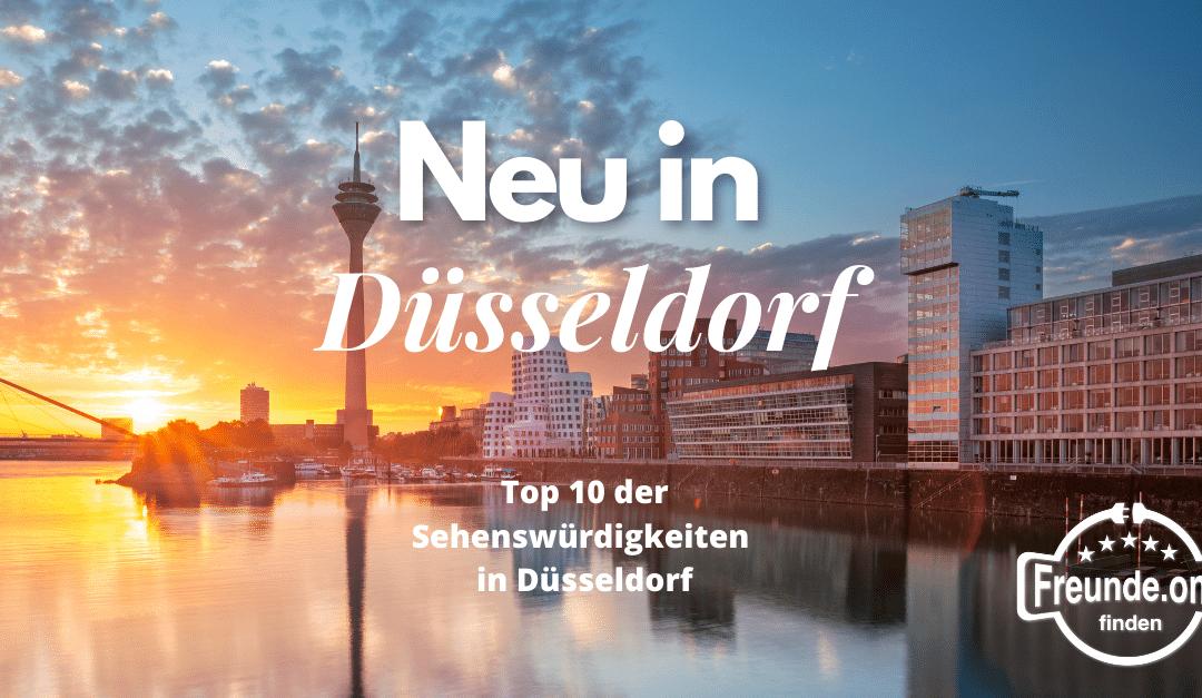 Neu in Düsseldorf – 10 Tipps
